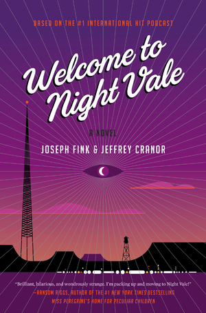 Welcome to Night Vale - A Novel